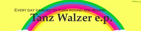 Tanz Walzer e.p.